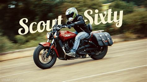 Review Indian Scout by Indian Scout Sixty Review Iamabiker Everything Motorcycle