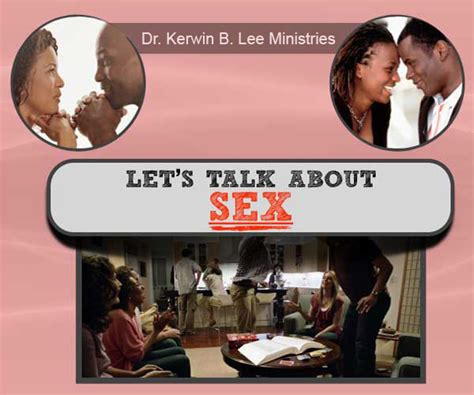 Lets Talk About Sex Kerwin B Lee Ministries