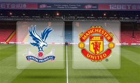Crystal Palace vs Manchester United, Premier League 2015 ...