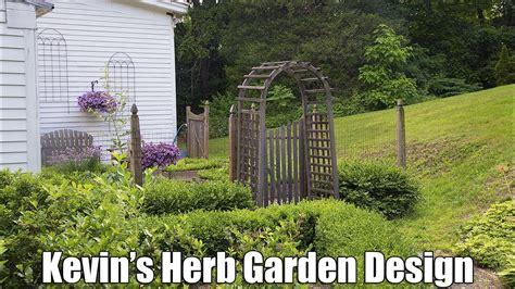 kevin garden kevin s herb garden design youtube