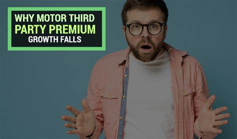 Third party insurance means here the insurance is for the benefit of the third person/ other person. Why Motor Third Party Insurance Premium Growth Falls?