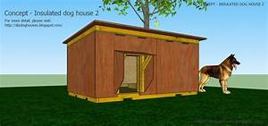 Easy dog house plans large dogs awesome dog house plans for Insulated dog houses for large dogs
