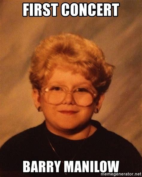 Old Girl Meme - first concert barry manilow 60 year old girl meme generator