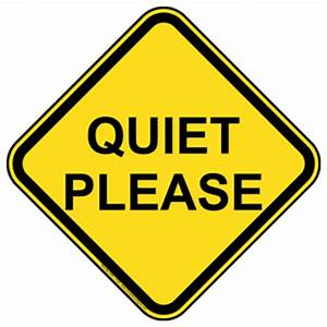 Quiet Please Sign NHE-17525 Recreation
