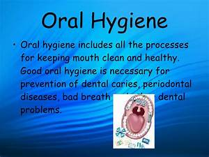Oral Hygeine Instructions