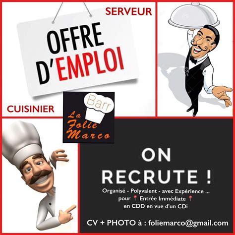 offre d emploi cuisine collective offre d 39 emploi restaurant folie marco recrute