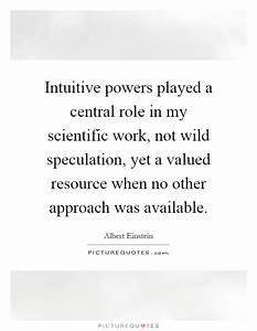 Intuitive power... Scientific Work Quotes