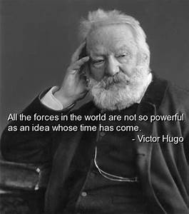 Victor Hugo Quotes Sayings Ideas Forces Politician