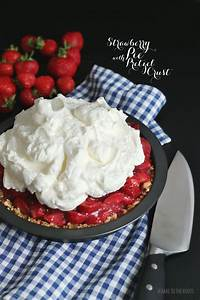 Bake To The Roots : strawberry pie with pretzel crust bake to the roots ~ Markanthonyermac.com Haus und Dekorationen