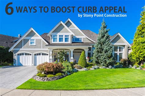 6 Ways To Boost Curb Appeal  Stony Point Construction