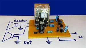 How To Make Speaker Protector Circuit With Dc Protection - Speaker Protector Diagram
