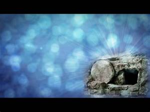 Easter Resurrection Empty Tomb | Videos2Worship ...