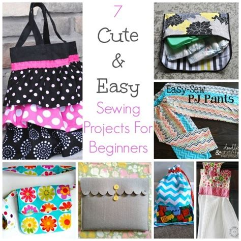 cute easy sewing projects  beginners sewing