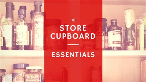Store Cupboard Essentials by My 10 Store Cupboard Essentials