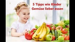 Gemüse Für Kinder : 5 tipps wie kinder gem se essen youtube ~ A.2002-acura-tl-radio.info Haus und Dekorationen