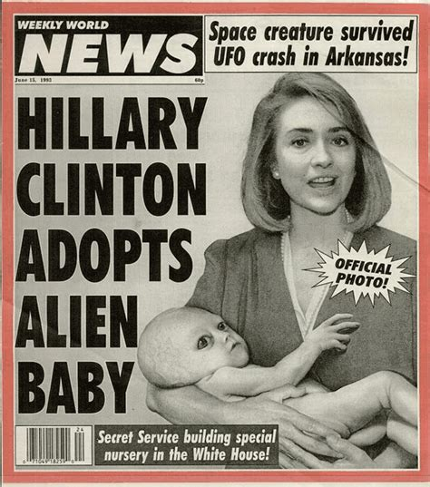 Hillary's Alien Baby And 7 Other Out-of-This-World Tabloid ...