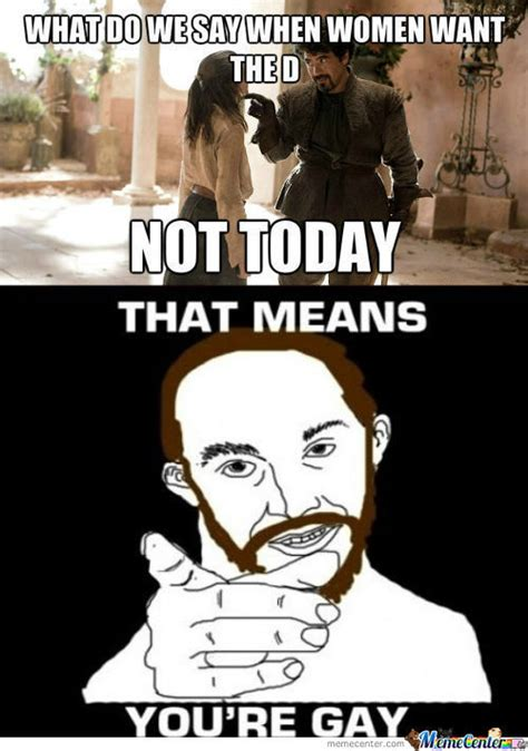 Memes Today - not today memes image memes at relatably com