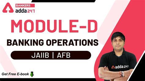 Adda247 best govt exam preparation website. JAIIB 2020 Preparation   Module-D   Banking Operations ...