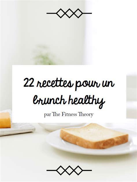 cuisine cantonaise recettes nouveau 22 recettes pour un brunch healthy thefitnesstheory