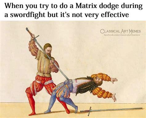 classical art meme templates matrix dodge fail classical art memes know your meme