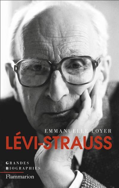 L Strauss by La Gran Biograf 237 A De L 233 Vi Strauss C L I O N A U T A