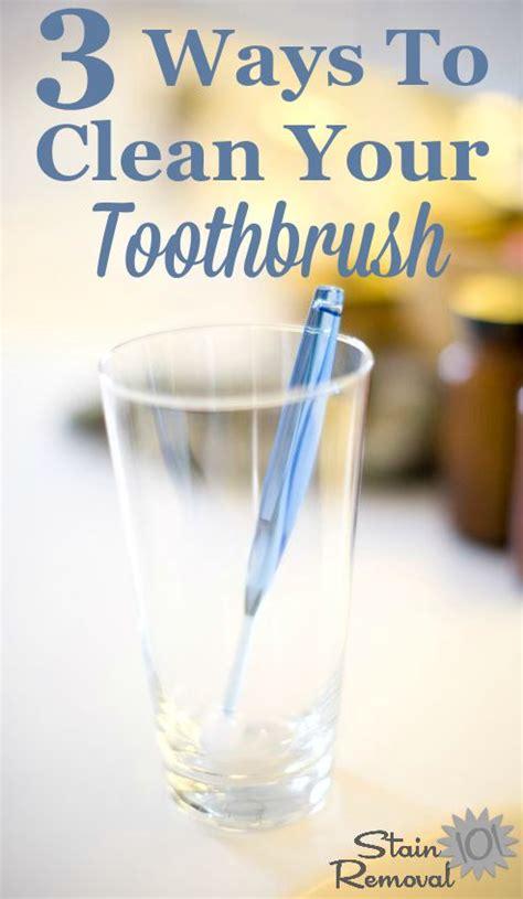 clean toothbrush multiple methods