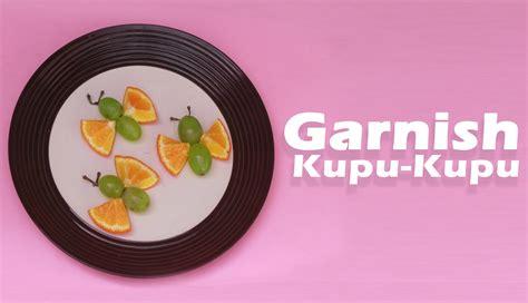 membuat garnish buah jeruk anggur bentuk