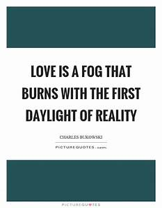 Fog Quotes | Fog Sayings | Fog Picture Quotes