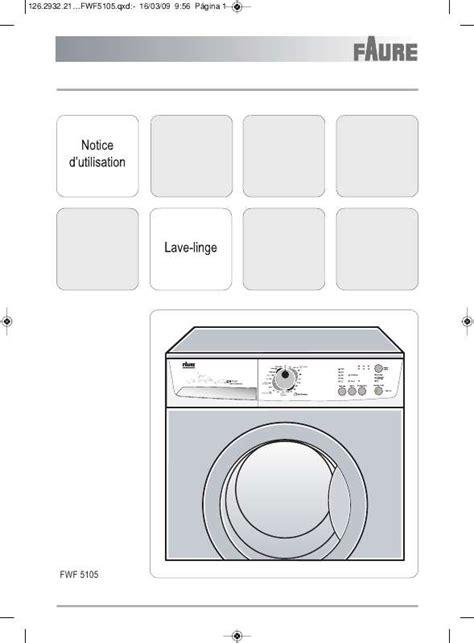 notice lave linge faure 28 images mode d emploi lave linge faure fwg3139 trouver une