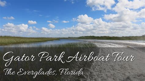 Everglades Airboat Tours Gator Park by Gator Park Airboat Tour Everglades Miami Florida