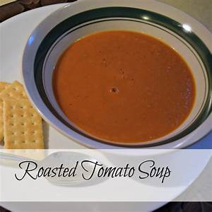 National Soup Month: Roasted Tomato Soup