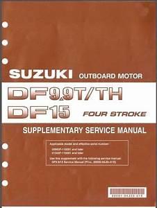 Suzuki Df9 9t Df9 9th Df15 Outboard Motor Service Repair