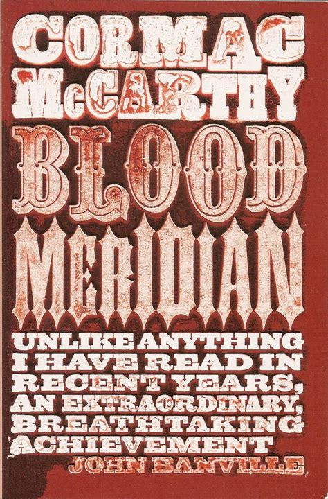 Cormac Mccarthy Best Books Blood Meridian Cormac Mccarthy My Books A Cover