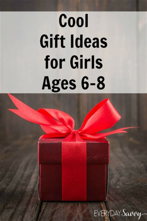 top gifts for girls age 6 8 cool gift ideas for ages 6 to 8 everyday savvy