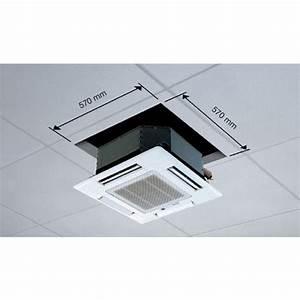 Climatisation Encastrable Plafond : climatisation cassette mitsubishi marseille ~ Premium-room.com Idées de Décoration