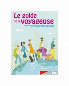 Le Guide De La Voyageuse
