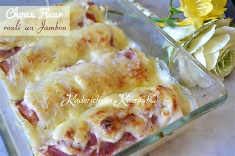 cuisiner choux fleur gratin de chou fleur en béchamel façon endive au jambon