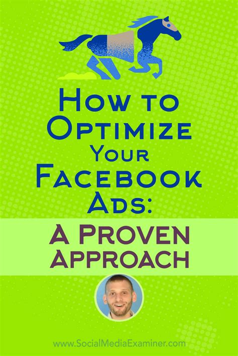 How To Optimize Your Facebook Ads A Proven Approach  Social Media Examiner Howldb
