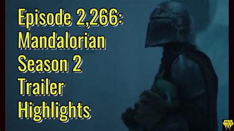Episode 2,266: Mandalorian Season 2 Trailer Highlights ...