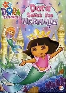 Dora The Explorer: Dora Saves The Mermaids (2007) on ...