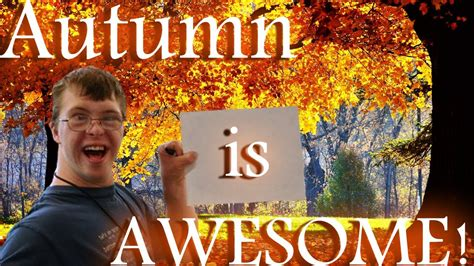 Autumn Is Awesome! Youtube