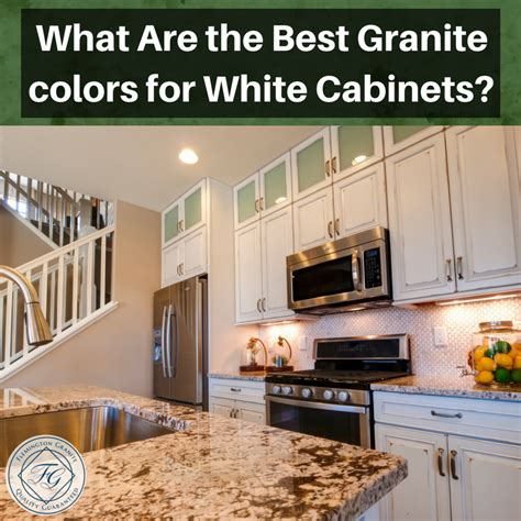 best color what are the best granite colors for white cabinets