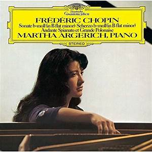 Martha Argerich - Chopin: Piano Sonata No. 2. Etc. (CD ...