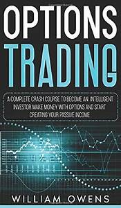 Options Trading Beginners Guide To Make Money With Options Trading Options Trading Day Trading Stock Trading Stock Market Trading And Investing Trading Book 1