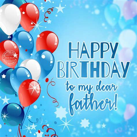 happy birthday   dear father   davno