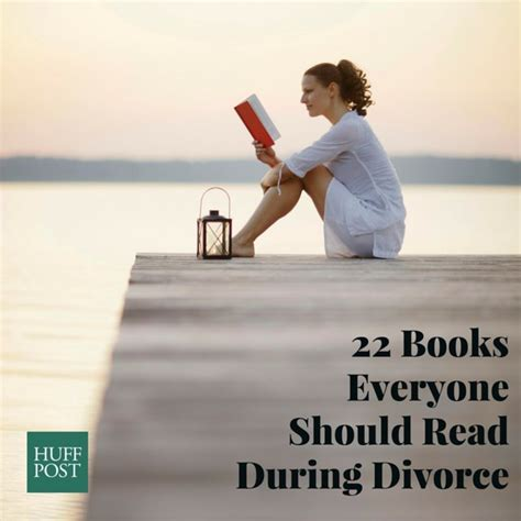 22 Books Everyone Should Read During Divorce | HuffPost Life