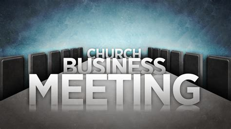 iglesia bautista getsemani quarterly business meeting