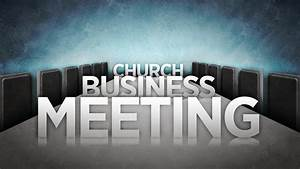 ANNUAL BUSINESS MEETING New England Baptist Church