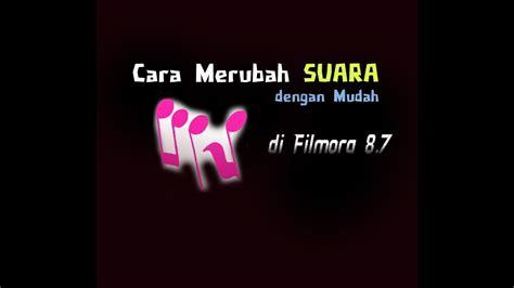 We did not find results for: Cara Merubah Suara di Filmora 8.7 - YouTube