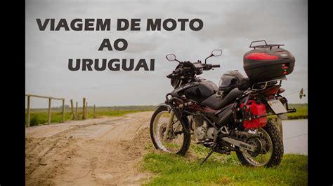 viagem de moto ao uruguai nx falcon youtube